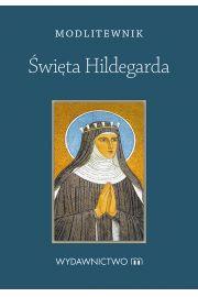 Modlitewnik. Święta Hildegarda