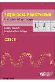 Fizjologia praktyczna. Cz�� II