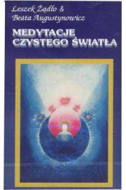 Medytacje czystego światła - Leszek Żądło i Beata Augustynowicz Kaseta