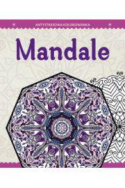 Antystresowa kolorowanka dla dorosłych. Mandale
