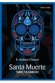 Santa Muerte Święta Śmierć