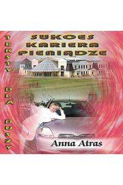 Sukces, kariera, pieniądze - Anna Atras
