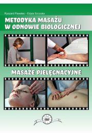 Masaż pielęgnacyjny DVD Ryszard Pawelec, Edyta Szczuka