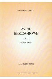 Życie bezosobowe oraz Suplement - L. Gonsales Burus
