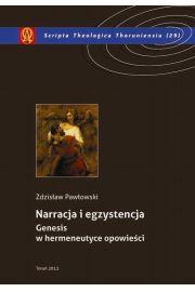 Narracja i egzystencja. Genesis w hermeneutyce opowieści