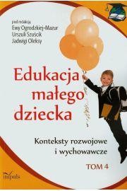 Edukacja małego dziecka Tom 4