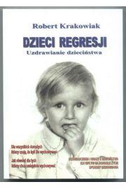 Dzieci regresji - Robert Krakowiak