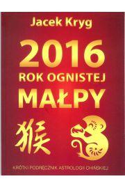 2016 Rok Ognistej Małpy - Jacek Kryg