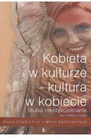 Kobieta w kulturze kultura w kobiecie