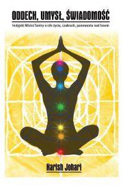 Oddech, umysł, świadomość. Indyjski Mistrz Tantry