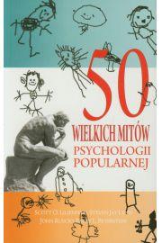 50 wielkich mitów psychologii popularnej