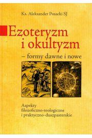 Ezoteryzm i okultyzm formy dawne i nowe