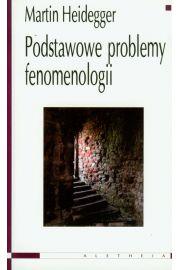 Podstawowe problemy fenomenologii