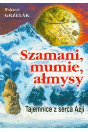 Szamani, mumie, ałmysy