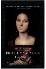 Piotr i Magdalena. Ewangelia na dwa g�osy