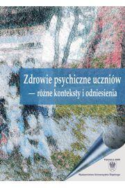 Zdrowie psychiczne uczniów - różne konteksty i odniesienia