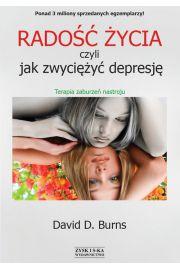Radość życia, czyli jak zwyciężyć depresję. Terapia zaburzeń nastroju