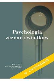 Psychologia zeznań świadków (w ćwiczeniach)