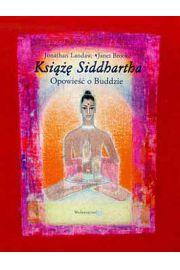 Książę Siddhartha. Opowieść o Buddzie