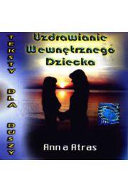 (e) Uzdrawianie Wewnętrznego Dziecka - Anna Atras