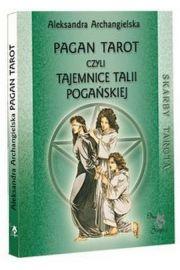 Pagan Tarot czyli tajemnice talii Pogańskiej