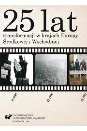 25 lat transformacji w krajach Europy Środkowej i Wschodniej