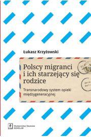 Polscy migranci i ich starzej�cy si� rodzice