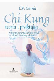 Chi Kung - teoria i praktyka