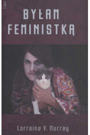 By�am feministk� - Murray Lorraine V.