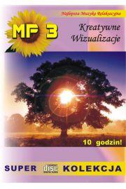 Kreatywne Wizualizacje SUPER KOLEKCJA MP3 - 12h