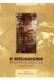 O mesjanizmie - refleksje filozoficzne