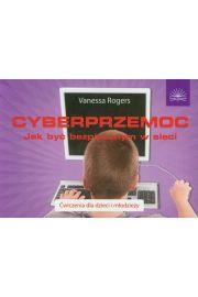 Cyberprzemoc. Jak być bezpiecznym w sieci