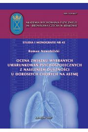 Ocena związku wybranych uwarunkowań psychospołecznych z nasileniem duszności u dorosłych chorych na astmę