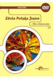 Złota Polska Jesień - film relaksacyjny na DVD