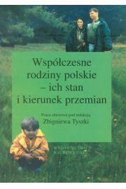 Współczesne rodziny polskie - ich stan i kierunek przemian