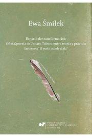 Espacio de transformación. (Meta)poesía de Jenaro Talens: entre teoría y práctica
