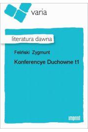 Konferencye Duchowne, t. 1