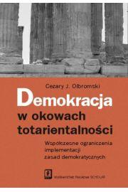 Demokracja w okowach totarientalno�ci