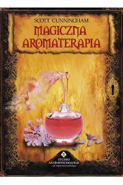 Magiczna aromaterapia scott cunningham