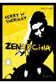 Zenarchia - Kerry W. Thornley