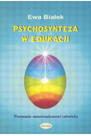 Psychosynteza w edukacji