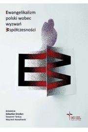 Ewangelikalizm polski wobec wyzwań współczesności