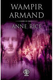 Wampir Armand - Anne Rice