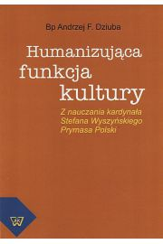 Humanizująca funkcja kultury