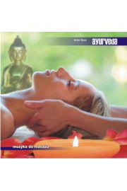 Ayurveda - Muzyka do masażu - Artur Sycz