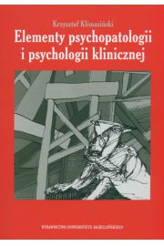 Elementy psychopatologii i psychologii klinicznej