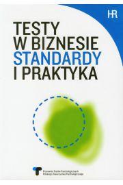 Testy w biznesie Standardy i praktyka