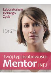 Tw�j typ osobowo�ci: Mentor (INFJ)