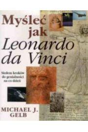 My�le� jak Leonardo da Vinci