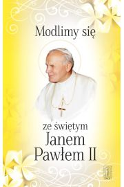Modlimy si� ze �wi�tym Janem Paw�em II